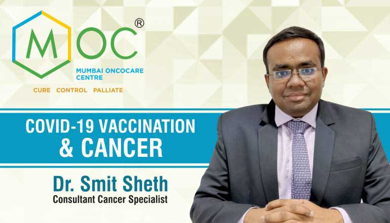 COVID-19 Vaccination & Cancer | Dr. Smit Sheth | Cancer Specialist | MOC