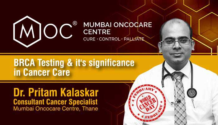 BRCA Testing & it's Significance in Cancer Care | Dr. Pritam Kalaskar | Cancer Specialist | Mumbai Oncocare Centre, Thane